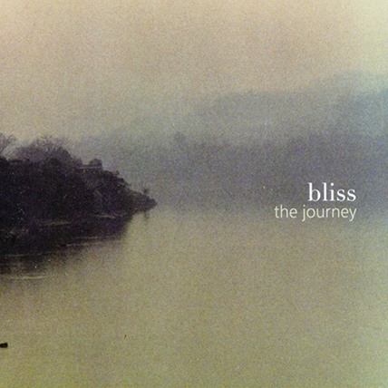 Bliss, The Journey